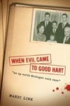 When Evil Came to Good Hart - Link